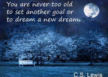 never too old cs lewis quote